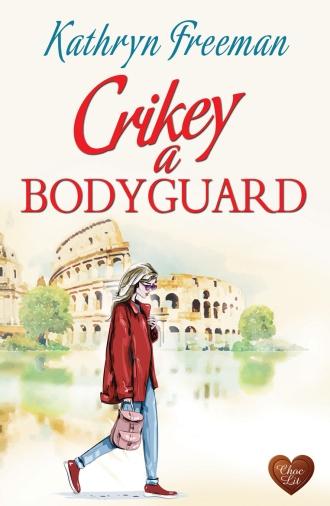 Crikey a Bodyguard_FRONT RGB_150dpi